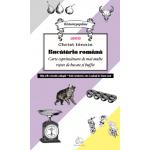 Bucataria Romana Carte Coprinzatoare de mai multe retete de bucate si biffet de Christ Ionnin Editura GastroArt