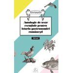 Antologie de texte esentiale pentru istoria gastronomiei romanesti