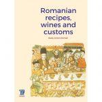 Mancaruri, vinuri si obiceiuri romanesti, de Radu Anton Roman